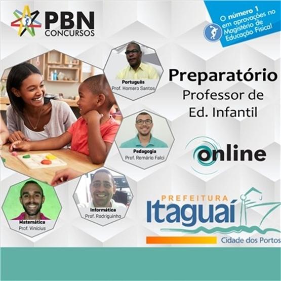 PREPARATÓRIO COMPLETO PARA CONCURSO PREFEITURA DE ITAGUAÍ - PROF. DE EDUCAÇÃO INFANTIL