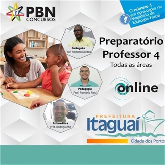 PREPARATÓRIO PREFEITURA DE ITAGUAÍ - PROFESSOR 4 (TODAS AS ÁREAS)